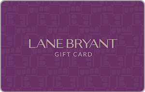 Lane Bryant® Gift Card